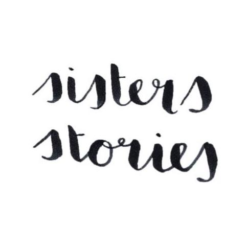 Sisters Stories