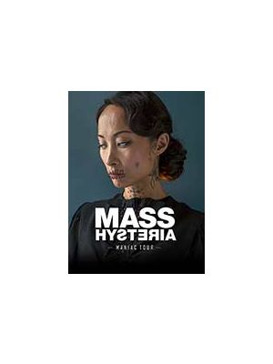 MASS HYSTERIA - MANIAC TOUR
