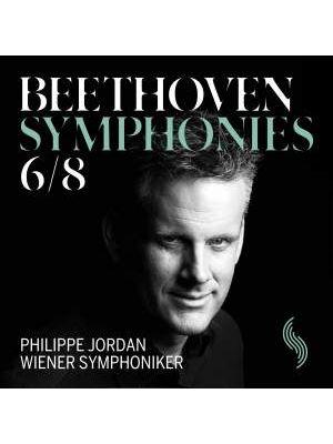 BEETHOVEN : Symphonies6 et8 par Philippe Jordan (CD)