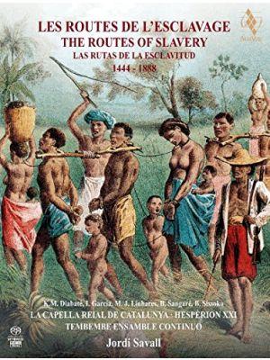 Les Routes de l'esclavage - Jordi Savall (2 CD/SACD, 1 DVD, livre)