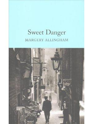 Sweet Danger de  Margery Allingham