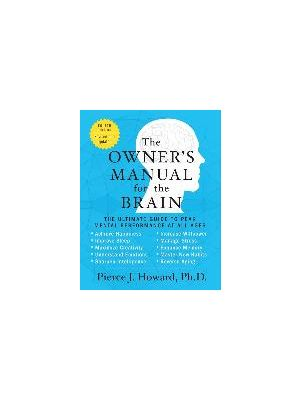 The Owner's Manual for the Brain (4th Edition) de  Pierce Howard