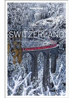 Lonely Planet Best of Switzerland - 1st Edition de  Collectif