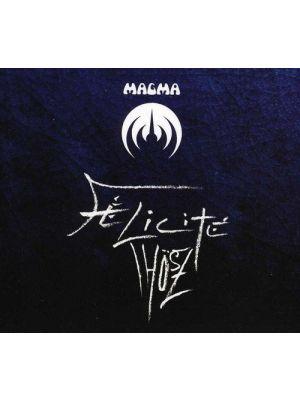 MAGMA - Félicité Thösz (CD)