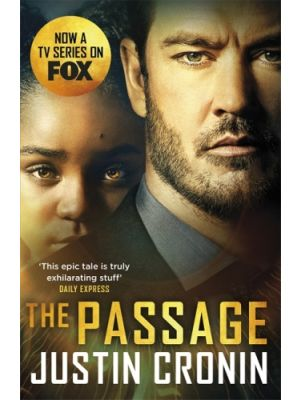 The Passage - Film Tie In de  Justin Cronin