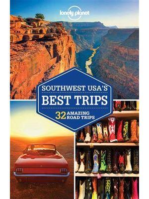 Lonely Planet Southwest USA's Best Trips de  Amy C Balfour