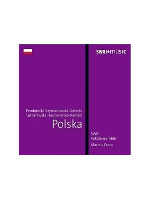 POLSKA - SWR Vokalensemble, dir. Marcus Creed (CD)