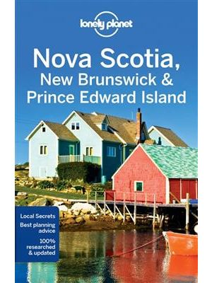 Lonely Planet Nova Scotia, New Brunswick & Prince Edward Island - Edward island 4th ed de  Collectif