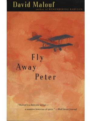 Fly Away Peter de  David Malouf