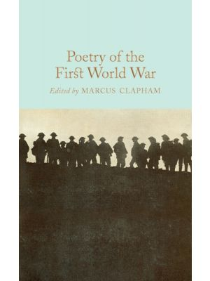 Poetry of the First World War de  Marcus Clapham