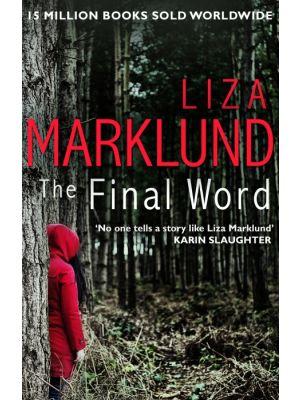 The Final Word de  Liza Marklund