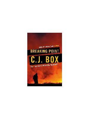 Breaking Point de  C.J. Box