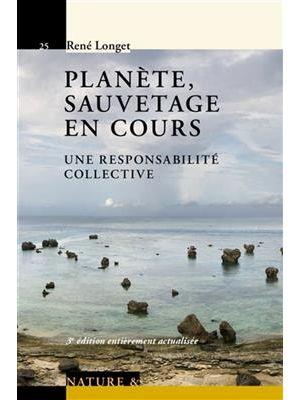 Planète, sauvetage en cours de  René Longet