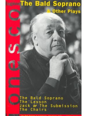 The Bald Soprano and Other Plays de  Eugene Ionesco