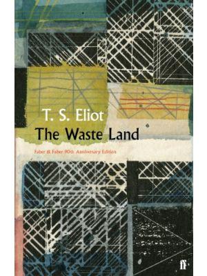The Waste Land de  Eliot, T. S.