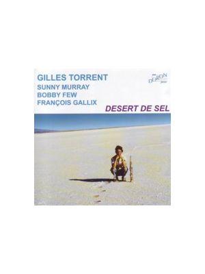 GILLES TORRENT - Désert de sel (CD)