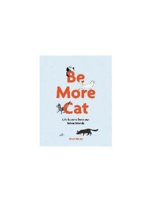 Be More Cat de  Alison Davies