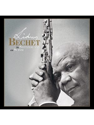 SIDNEY BECHET EN SUISSE / IN SWITZERLAND