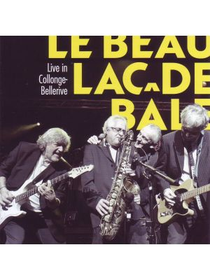 Beau Lac de Bâle - Live in Collonge-Bellerive (CD)