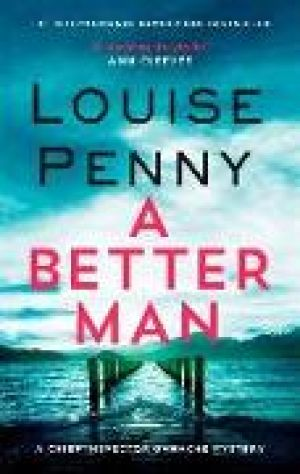 A Better Man de  Louise Penny