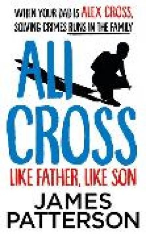 Ali Cross: Like Father, Like Son de  James Patterson