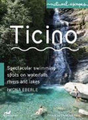 Ticino de  Iwona Eberle