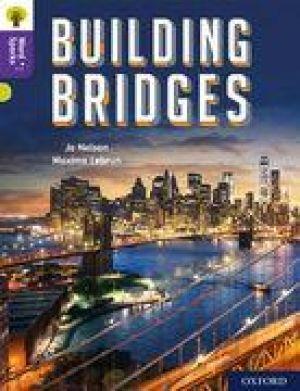 Oxford Reading Tree Word Sparks: Level 11: Building Bridges de  Jo Nelson