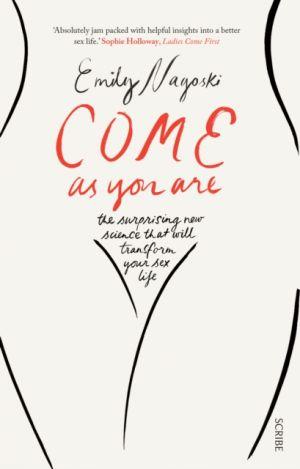 Come As You Are de  Emily Nagoski