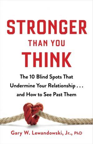 Stronger Than You Think de  Gary Lewandowski