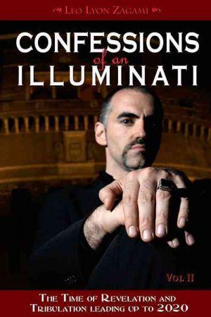 Confessions of an Illuminati, Volume II de  Leo Lyon Zagami