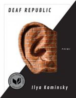 Deaf Republic: Poems de  Ilya Kaminsky