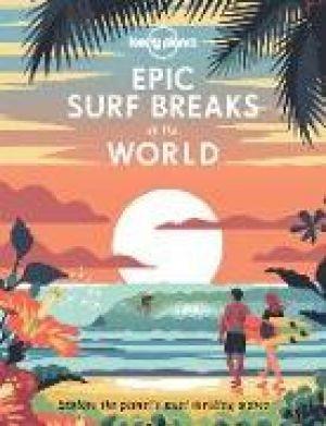 Epic Surf Breaks of the World de  Collectif