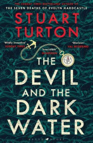 The Devil and the Dark Water de  Stuart Turton