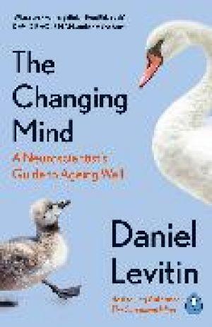 The Changing Mind de  Daniel Levitin