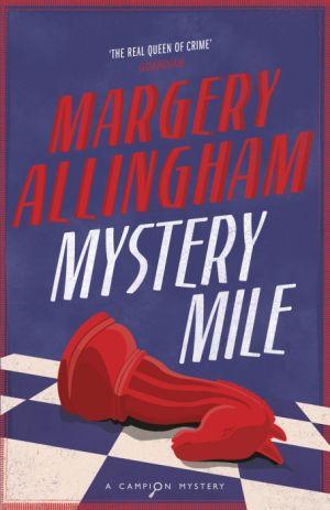 Mystery Mile de  Margery Allingham