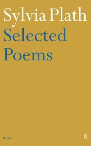 Selected Poems of Sylvia Plath de  Sylvia Plath