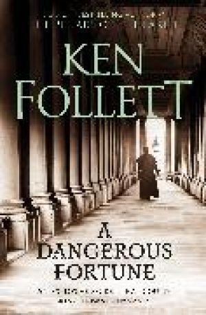 A Dangerous Fortune de  Ken Follett