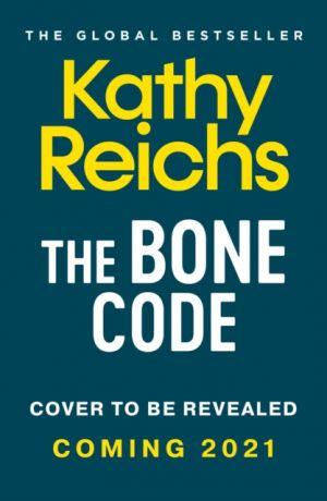 The Bone Code de  Kathy Reichs