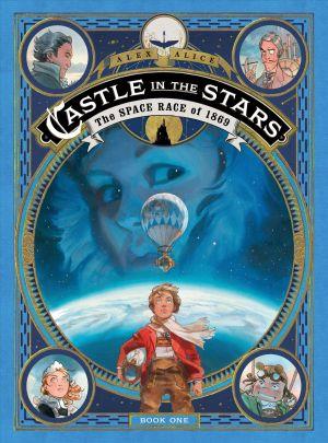 CASTLE IN THE STARS THE SPACE de  Alex Alice