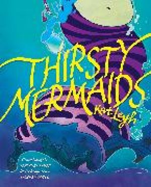 Thirsty Mermaids de  Kat Leyh