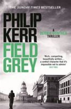 Field Grey de  Philip Kerr