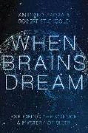 When Brains Dream de  Antonio Zadra