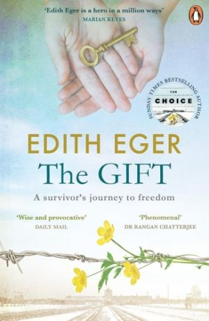 The Gift de  Edith Eger