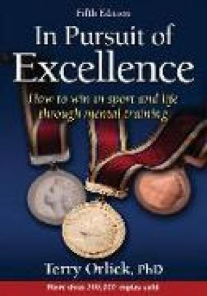 In Pursuit of Excellence de  Terry Orlick