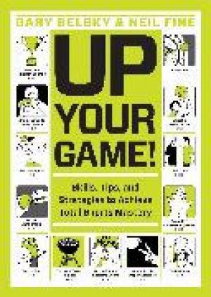 Up Your Game! de  Gary Belsky