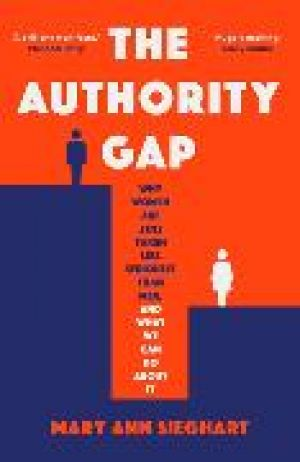 The Authority Gap de  Mary Ann Sieghart