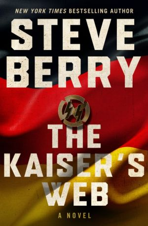 The Kaiser's Web de  Steve Berry