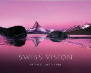 Swiss Vision de  Patrick Loertscher