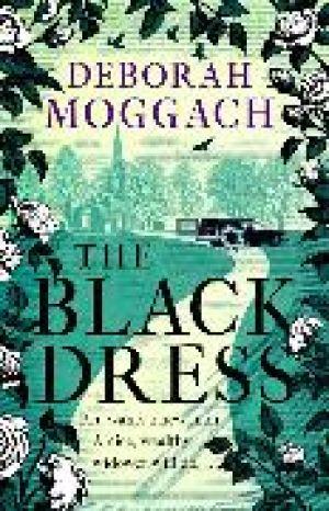 The Black Dress de  Deborah Moggach