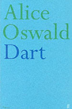 Dart de  Alice Oswald